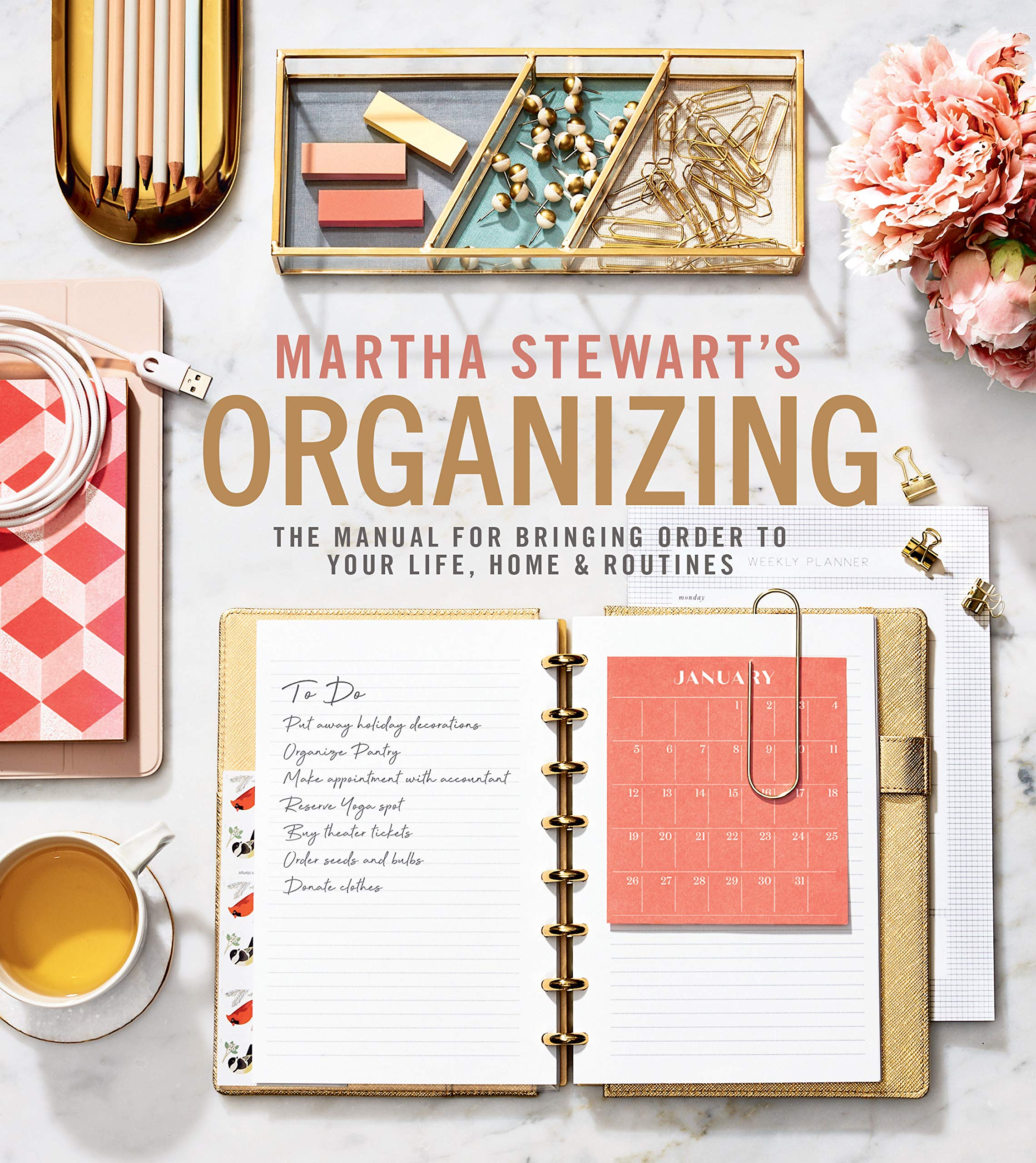 The Manual for Bringing Order to Your Life, Home & Routines